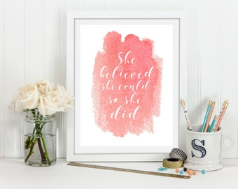 She Believed She Could SO She Did Wall Art, Pink Coral Home/Nursery/Dorm/Office Print, Inspirational Printable, Gray Frames Digital Print