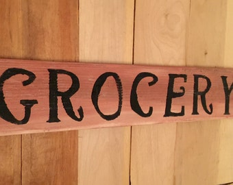 Grocery Wood Sign- Grocery Sign- Distressed Wood Sign- Vintage Style Kitchen Sign- Kitchen and Dining Room Wall Decor- Reclaimed Wood Sign