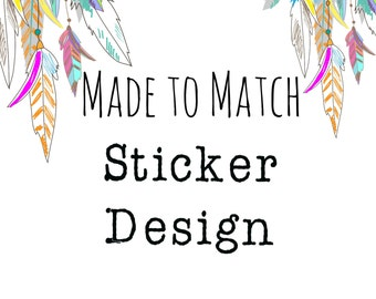 Sticker Design-Made to Match-Branding Package