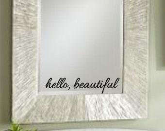 Hello, Beautiful, Vinyl, Wall, Decal, Home, Decor, Bedroom, Bathroom, Mirror, Inspirational