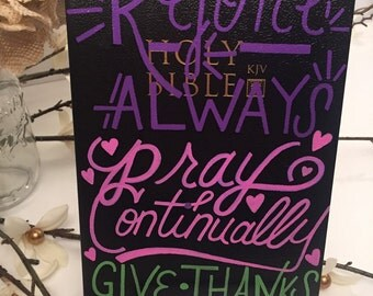 Rejoice Always, Pray Continually, Give Thanks - Bible