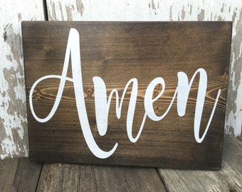 Amen Sign - Farmhouse Sign -Rustic Wood Sign - Inspirational Wood Sign - Rustic Home Decor - Wooden Wall Hanging - Hand Painted  - Wood Sign