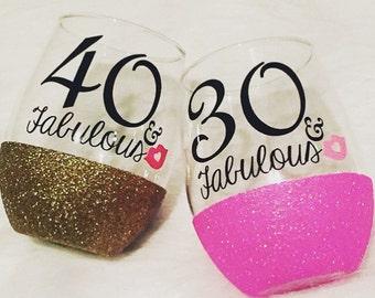 30 and Fabulous Wine Glass/ 30th Birthday Wine Glass/ Birthday Glass / Birthday Gift/ Glitter Wine Glass