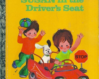Vintage 1970's Little Golden Book~Susan in the Driver's Seat 1st Ed.
