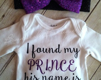 I Found My Prince And His Name Is Daddy Bodysuit-Baby One Piece