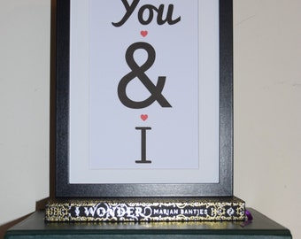 You & I. Typography Poster. Wall Decor