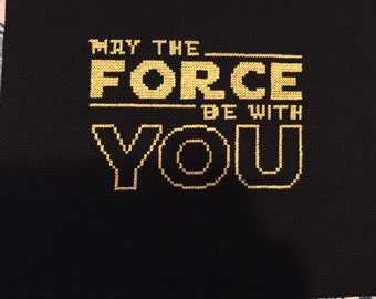 Star wars completed cross stitch may the force be with you