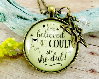 She Believed She Could So She Did Necklace Gift for Her Shabby Vintage Style Glass Round Bronze Teen Girl Pendant / Keychain