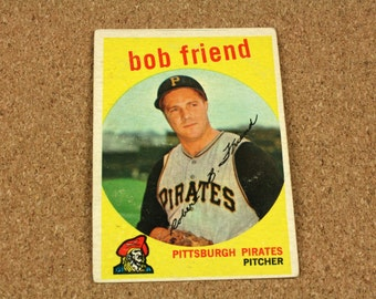 Bob Friend 1959 TOPPS Baseball Card - Card Number 460 - Excellent Condition