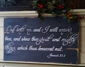 Call unto Me... Wood signs, scripture signs, handpainted signs,