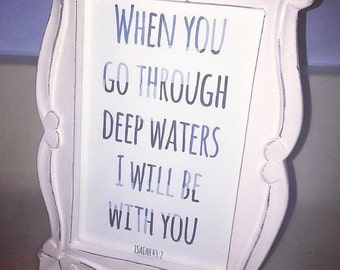 Isaiah 43:2 picture frame print design