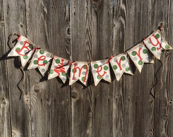 Be Merry Polka Dot Burlap Christmas Banner