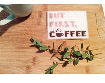 But First, Coffee Plastic Canvas Sign