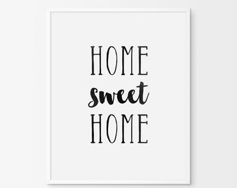 """Printable Art """"Home Sweet Home"""" Digital Print, Typography, Poster Print, Wall Decor, Wall Art, Quote, Black and White Typography Print."""