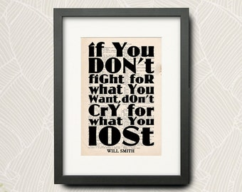 Print Version From Will Smith Quotation (Wall Art Print) On Very Old French Book : If You Don't Fight For What You Want,Don't Cry... N-001