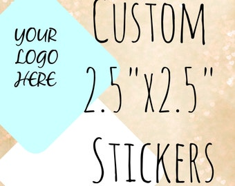 "2.5""x2.5"" square custom labels, custom labels, custom stickers, packaging sticker,logo stickers,product labels,personalized labels,mailing"