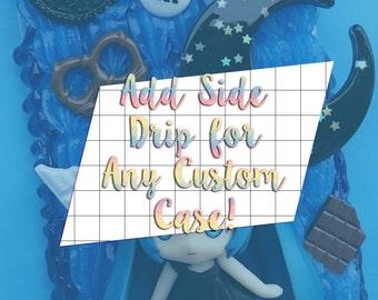 Add Side Drip for Any Custom Case - Add-on/Extra