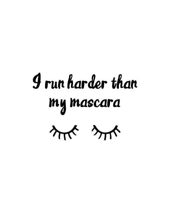 Running Mascara Drawing I Run Harder Th...