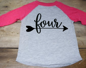 Girls Four Birthday Shirt - Four Arrow Shirt - Four Raglan Shirt - Four Year Old Shirt -  4 Year Old Shirt - Birthday Shirt 4