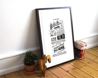 If you work hard and you're kind, amazing things will happen | Typography Art Print Digital Home Decor