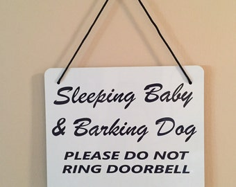 SLEEPING BABY and Barking Dog Rectangle Sign