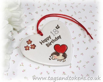 Happy 18th Birthday Gift Hanging Heart or Alternative Birthday Card. Hanging Heart With A Lovely Hand Painted Hedgehog Design.