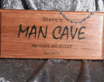 Personalised Man Cave Sign - 280mm x 140mm Fathers Day - Christmas Gift - Engraved & Painted