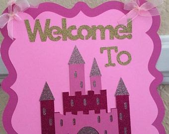 Welcome to Princess Birthday door sign