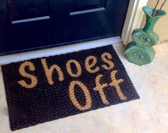 SHOES OFF DOORMAT / Just Listed /personalized Funny Welcome Door Mat / Made  To Order