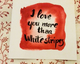 White stripes love card