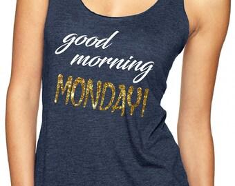 Gold glitter Tank, Monday racerback tank, Hello Monday racerback tank, Triblend Racerback Tank