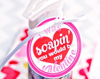 Soap Valentine Printable Party Tags - Printable Soap Valentines Day Party Favors - Soap Valentine Printables