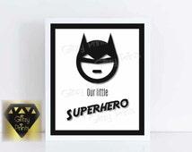 Superhero Printable, Boy's room print, Batman Print, Nursery Printable, Instant Download, Our Little Superhero Wall Art