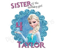 Frozen Sister of the Birthday Girl - Elsa or Anna Iron-On -  Custom With Your Name - Digital File - Printable - Frozen Anna/Elsa Sticker -