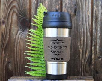 Travel mug, Leather Travel Mug, Leather Coffee Mug, Personalized Travel Mug, Personalize Coffee Mug,Coffee Mug,Gift for grandpa, New Grandpa