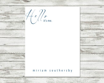 Personalized Notepad, Hello, Hello It's Me, Hello Its Me Notepad, A Note From Note Pad, Custom Personalized Notepad