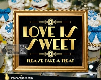 Love Is Sweet Sign DIY Please Take A Treat / Printable Gatsby Wedding Sign, Roaring 20s Decor / Art Deco Black and Gold ▷ Instant Download