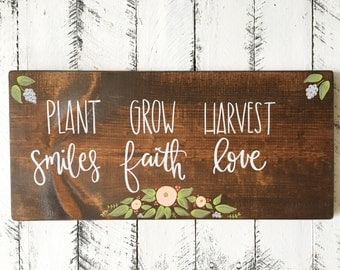 Plant Smiles Grow Faith Harvest Love - Wood Sign | Custom Wood Sign | Rustic Sign | Home Decor | Garden Sign | Hand Painted Sign | Florals