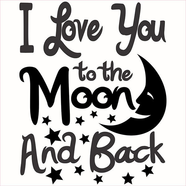 2067+ Love You To The Moon And Back Svg File File