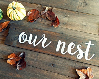 "Rustic ""Our Nest"" Wood Sign"