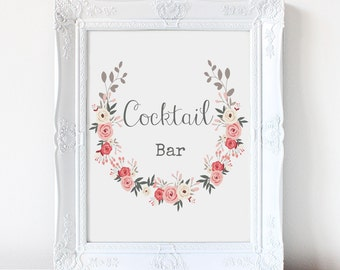 Instant download Floral Cocktail Bar Sign/ Wreath Wedding Alcohol Sign DIY/ Printable PDF/ Type writer Calligraphy /Pastel Roses