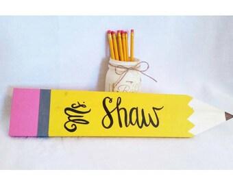 Pencil - Pencil Sign - Oversized Pencil - Classroom Decor - Teacher - Graduation Gift - Personalized Decor - Rustic - Pencil Decor
