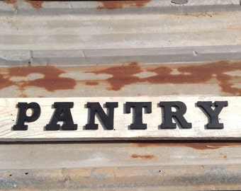 Reclaimed wood pantry sign, distressed, rustic home decor, shabby chic, reclaimed wood, reclaimed wood sign, wall art, wall hanging