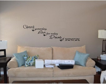 Cherish Yesterday...Wall Quotes, Inspirational Quote, Family, Love, Sayings, Phrases, Decals