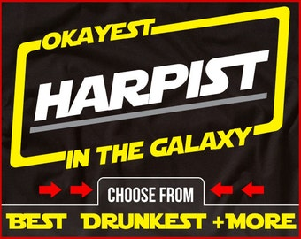 Okayest Harpist In The Galaxy Shirt Funny Harp Shirt GIft for Harp Player