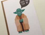 Yoda One For Me - Star Wars Valentines Card -cute humorous card