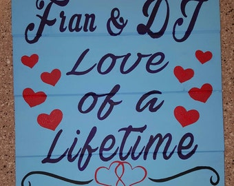 Personalized Love of a Lifetime Wood Sign
