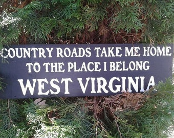 Country Roads Take me Home West Virginia