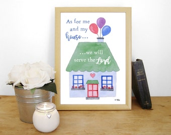 """Watercolour Print """"As for me and my house, we will serve the Lord"""" - Joshua 24:15 (Christian Bible verse) - New home gift"""