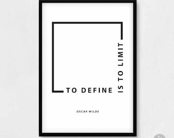 Quote poster print -Oscar Wilde- To define is to limit. Inspirational motivational poster, out of the box, A4 A3 A2 A1 poster print